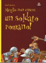 60204 - Stewart, D. - Meglio non essere un soldato romano!