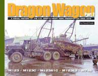 60211 - Doyle, D. - Dragon Wagon Part 2. A Visual History of the US Army's Heavy Tank Transporter 1955-1975