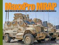 60212 - Adams Graf-Doyle, J.-D. - MaxxPro MRAP. A Visual History of the MaxxPro Mine Resistant Ambush Protected Vehicles