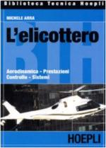 60218 - Arra, M. - Elicottero. Aerodinamica, prestazioni, controllo, sistemi (L')