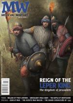 60221 - van Gorp, D. (ed.) - Medieval Warfare Vol 06/01 Reign of the Leper King. Kingdom of Jerusalem