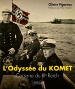60224 - Pigoreau, O. - Odyssee du Komet. Corsaire du IIIe Reich (L')