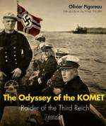 60225 - Pigoreau, O. - Odyssey of the Komet. Raider of the Third Reich (The)