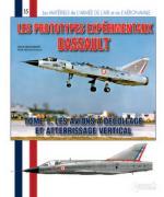 60229 - Beaumont-Garnaud, H.-S. - Materiels de l'Armee de l'Air 15: Les prototypes experimentaux Dassault Tome 1: les avions a decollage et atterrissage vertical