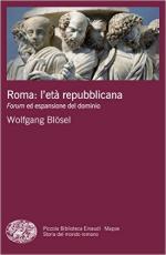 60249 - Bloesel, W. - Roma. L'eta' repubblicana. Forum ed espansione del dominio