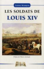 60291 - Marquis, L. - Soldats de Louis XIV (Les)