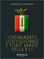 60306 - Martinelli, D. - Ordinamento Costituzionale e Forze Armate della RSI