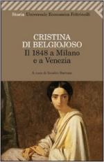 60314 - Di Belgiojoso, C. - 1848 a Milano e a Venezia. Con uno scritto sulla condizione delle donne (Il)