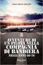 60360 - Bergomi, G.E. - Avventure di un pilota nella Compagnia di Bandiera
