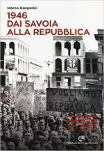 60366 - Gasparini, M. - 1946. Dai Savoia alla Repubblica