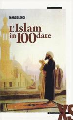 60371 - Lenci, M. - Islam in 100 date (L')