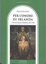 60381 - Gulisano, P. - Per l'onore d'Irlanda. L'insurrezione irlandese del 1916