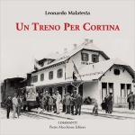60386 - Malatesta, L. - Treno per Cortina (Un)