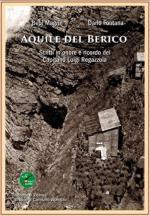 60401 - Magrin-Fontana, B.-D. - Aquile del Berico. Scritti in onore e ricordo del Capitano Luigi Regazzola