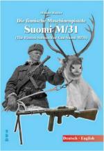 60417 - Heidler, M. - Finnische Machinenpistole Suomi M-31 / The Finnish Submachine Gun Suomi M/31 (Die)