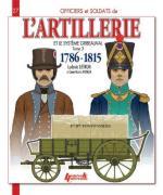 60427 - Letrun-Mongin, V.-L. - Officiers et Soldats 27: L'Artillerie et le systeme Gribeauval 1786-1815 Tome 3