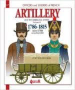 60428 - Letrun-Mongin, L.-J.M. - Officers and Soldiers 27: French Artillery and the Gribeauval System 1786-1815 Vol 3