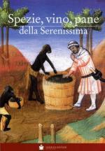 60441 - Rorato, G. - Spezie, vino, pane della Serenissima