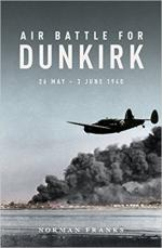 60453 - Franks, N. - Air Battle for Dunkirk. 26 May - 3 June 1940
