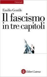 60477 - Gentile, E. - Fascismo in tre capitoli (Il)