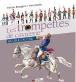 60488 - Bourgeot-Martin-Forthoffer, V.-Y.-M.J.Y. - Trompettes de Cavalerie sous l'Empire. Cofanetto (Les)