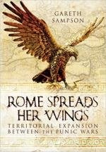 60577 - Sampson, G. - Rome Spreads Her Wings. Territorial Expansion between the Punic Wars