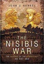 60586 - Harrel, J.S. - Nisibis War 337-363. The Defence of the Roman East (The)