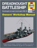 60590 - McNab, C. - Dreadnought Battleship. Owners' Workshop Manual. Dreadnought and Super Dreadnought 1906-16