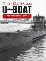 60604 - Braeuer, L. - German U-Boat Base at Lorient, France Vol 3: August 1942-August 1943