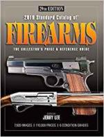 60620 - Lee, J. (ed) - 2017 Standard Catalog of Firearms. The Collector's Price and  Reference Guide 27th Ed.