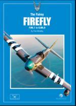 60634 - Bradley, P. - Modellers Datafile Scaled Down 03: Fairey Firefly. F.Mk.I to U.Mk.9