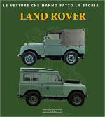 60636 - Ghi, V. - Land Rover. Le vetture che hanno fatto la storia