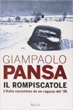 60656 - Pansa, G. - Rompiscatole. L'Italia raccontata da un ragazzo del '35 (Il)