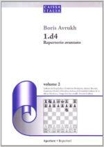 60684 - Avrukh, B. - 1.d4 repertorio avanzato Vol 2 lndiana di Bogoljubov, il Gambetto Budapest, i sistemi Benoni e il Gambetto Benko etc.