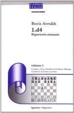 60685 - Avrukh, B. - 1.d4 repertorio avanzato Vol 1 Catalana, Slava, Gambetto di Donna rifiutato, Gambetto di Donna accettato