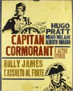 60807 - Pratt-Milani-Ongaro, H.-M.-A. - Capitan Cormorant e altre storie. Billy James. L'assalto al forte