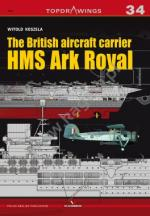 60847 - Koszela, W. - Top Drawings 34: British Aircraft Carrier HMS Ark Royal