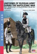 60859 - Viskovatov, A.V. - Uniforms of Russian Army during the Napoleonic war Vol. 03: Reign of Paul I of Russia Between 1796 and 1801. The Cavalry