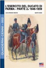 60861 - Cenni-Cristini, Q.-L.S. - Quaderni Cenni 02: Esercito del Ducato di Parma parte seconda 1848-1859 (L')