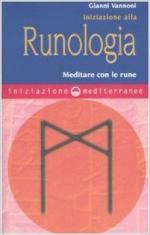 60868 - Vannoni, G. - Iniziazione alla runologia. Meditare con le rune