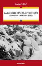 60871 - Clerc, L. - Guerre finno-sovietique. Novembre 1939-Mars 1940 (La)