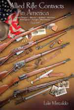 60883 - Mercaldo, L. - Allied Rifle Contracts in America. Mosin-Nagant, Mauser, Enfield, Berthier, Remington, Savage, Winchester 1914-1918