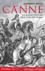 60900 - Brizzi, G. - Canne. La sconfitta che fece vincere Roma