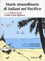 60913 - Cuzzi-Pigliasco, M.-G.C. cur - Storie straordinarie di italiani nel Pacifico