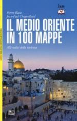 60917 - Blanc-Chagnollaud, P.-J.P. - Medio Oriente in 100 mappe. Alle radici della violenza (Il)