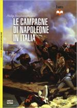 60923 - Haythornthwaite, P. - Campagne di Napoleone in Italia (Le)