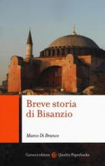 60928 - Di Branco, M. - Breve storia di Bisanzio