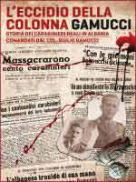 60932 - Magagnino, A. - Eccidio della colonna Gamucci. Storia dei Carabinieri Reali in Albania comandati dal Col. Giulio Gamucci (L')