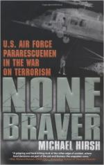60947 - Hirsh, M. - None Braver. US Air Force Pararescuemen in the Afghanistan War