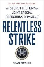 60951 - Naylor, S. - Relentless Strike. The Secret History of Joint Special Operations Command